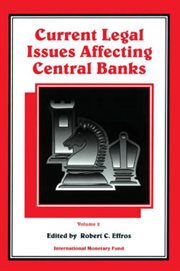 Current Legal Issues Affecting Central Banks, Volume Ii