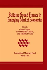 Building Sound Finance in Emerging Market Economies: Proceedings of A Conference Held in Washington