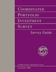 Coordinated Portfolio Investment Survey: Survey Guide
