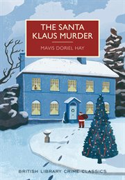 The Santa Klaus Murder : a British Library Crime Classic cover image