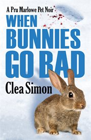 When bunnies go bad cover image