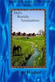Hal's Worldly Temptations