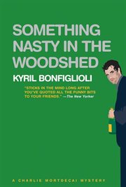 Something nasty in the woodshed cover image