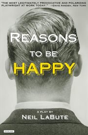 Reasons to be happy : a play cover image