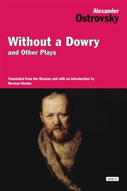 Without a dowry and other plays cover image