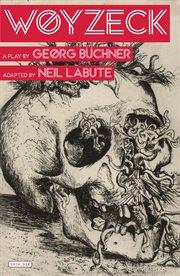 Woyzeck : a play cover image