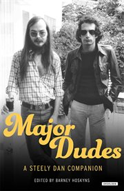 Major dudes : a Steely Dan companion cover image