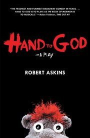 Hand to God : a play cover image
