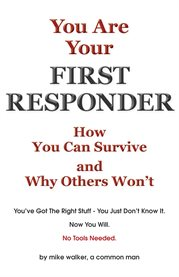 You Are your First Responder