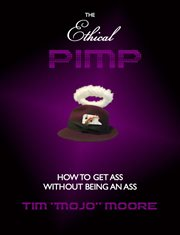 The Ethical Pimp