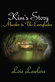 Kim's story: murder in the Everglades cover image