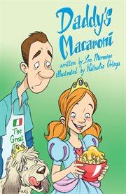 Daddy's Macaroni