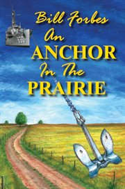 An Anchor in the Prairie