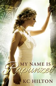 My name is Rapunzel cover image