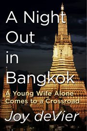 A Night Out In Bangkok