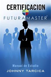 Certificacion futuramaster