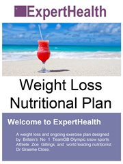 Experthealth - Olympic Weight Loss Nutritional Plan for the General Public