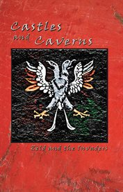 Castles and caverns: Zeld and the invaders cover image