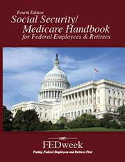 Social Security/Medicare handbook for federal employees & retirees cover image