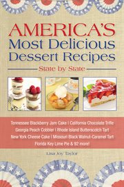 America's Most Delicious Desert Recipes State by State