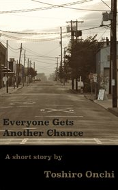 Everyone Gets Another Chance