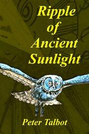 Ripple of Ancient Sunlight
