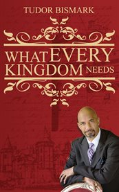 What every kingdom needs cover image
