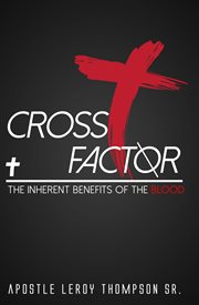 Cross factor. The Inherent Benefits of the Blood cover image