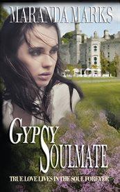 Gypsy Soulmate