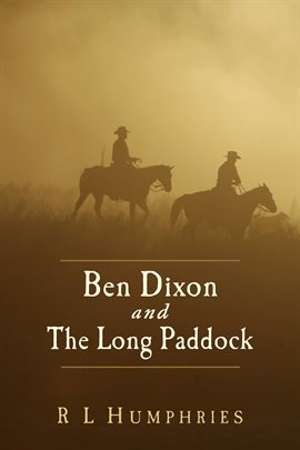 Cover image for Ben Dixon and The Long Paddock