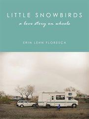 Little Snowbirds