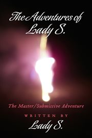The Adventures Of Lady S