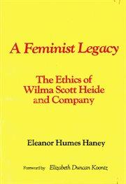 A Feminist Legacy