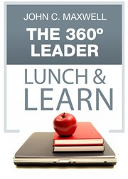 The 360 degree leader: developing your influence from anywhere in the organization cover image