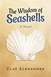 The Wisdom of Seashells