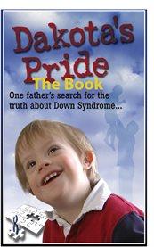 Dakota's Pride the Book