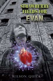 Strawberry fields for evan cover image