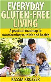 Everyday Gluten-free Living