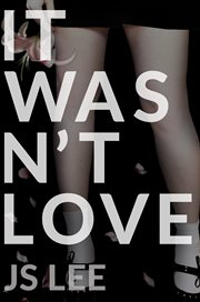 It Wasn't Love