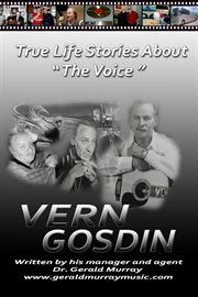 True Life Stories About 'the Voice', Vern Gosdin