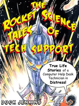 Cover image for The Rocket Science Tales of Tech Support