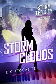 Storm clouds: Storm the city, book two cover image