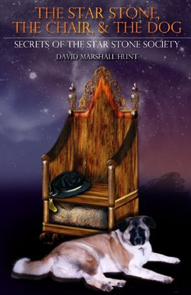 Cover image for The Star Stone, The Chair, and The Dog