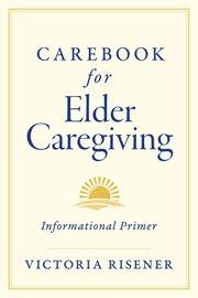 Carebook for Elder Caregiving