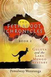 Guluya and the Lake Mungo Mystery
