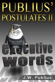 Publius' Postulates Ii