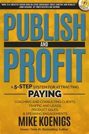 Publish and Profit