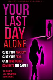 Your Last Day Alone