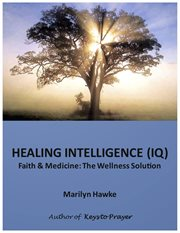 Healing Intelligence (IQ)