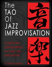 The Tao of Jazz Improvisation